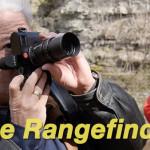 The Rangefinder: Truth, Mystique & Practice – Leica M240