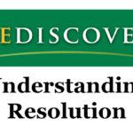 Rediscover – Understanding Resolution