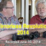 Mirrorless Revolution 2014 – We Said It Back Then