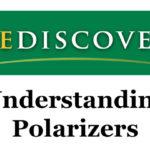 Rediscover – Understanding Polarizers